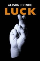 'LUCK' by Alison Prince
