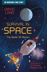 'SURVIVAL IN SPACE - THE APOLLO 13 MISSION' by David Long