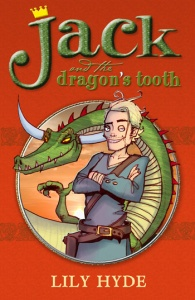 'JACK AND THE DRAGON'S TOOTH' by Lily Hyde