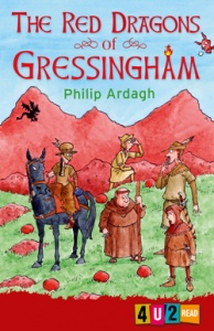 'THE RED DRAGONS OF GRESSINGHAM' by Philip Ardagh