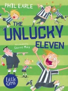 'THE UNLUCKY ELEVEN' by Phil Earle