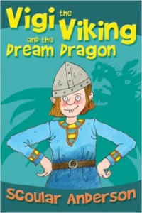 'VIGI THE VIKING AND THE DREAM DRAGON' by Scoular Anderson