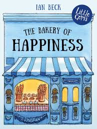 'THE BAKERY OF HAPPINESS' by Ian Beck