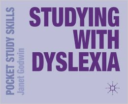 'STUDYING WITH DYSLEXIA' by Janet Godwin