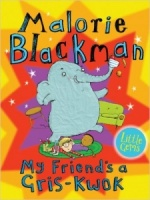 'MY FRIEND'S A GRIS-KWOK' by Malorie Blackman