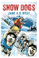 'SNOW DOGS' by Jane A.C. West