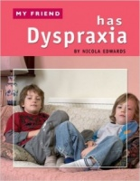 'MY FRIEND HAS DYSPRAXIA' by Nicola Edwards