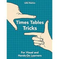 TIMES TABLE TRICKS by Lidia Stanton